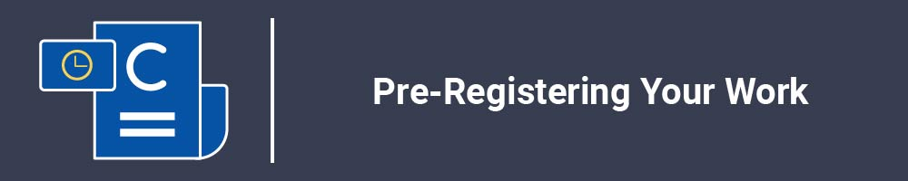 Pre-Registering Your Work