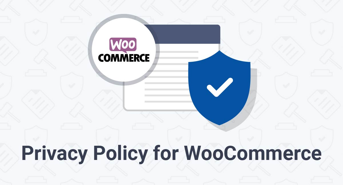 Privacy Policy for WooCommerce