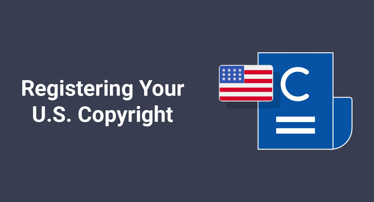 Registering Your U.S. Copyright