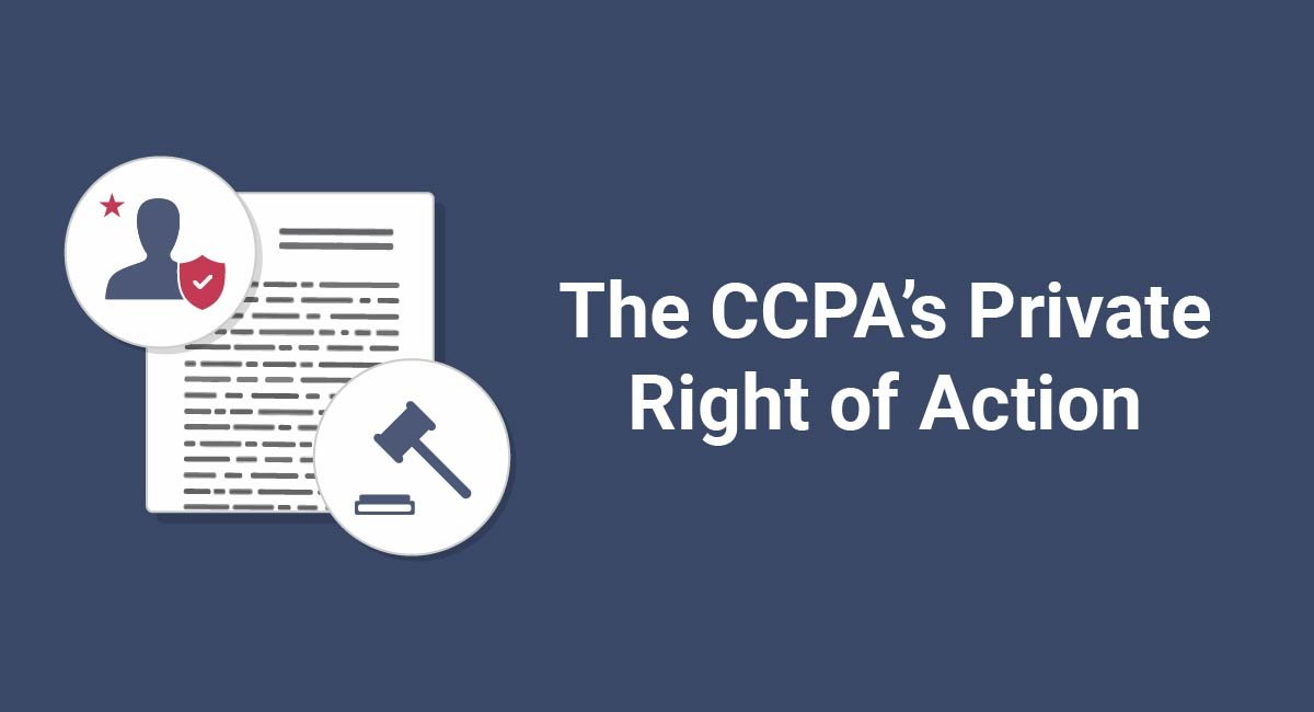 Image for: The CCPA's Private Right of Action
