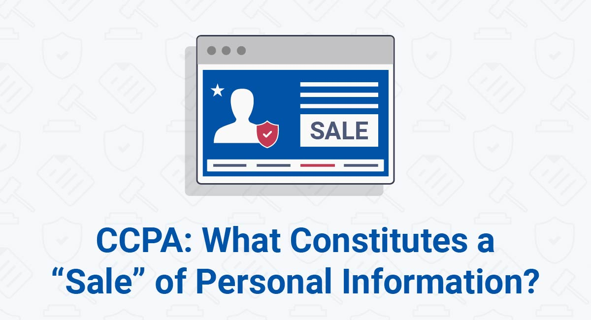 "Image for: CCPA: What Constitutes a ""Sale"" of Personal Information?"