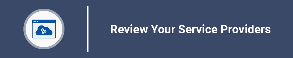 Review Your Service Providers