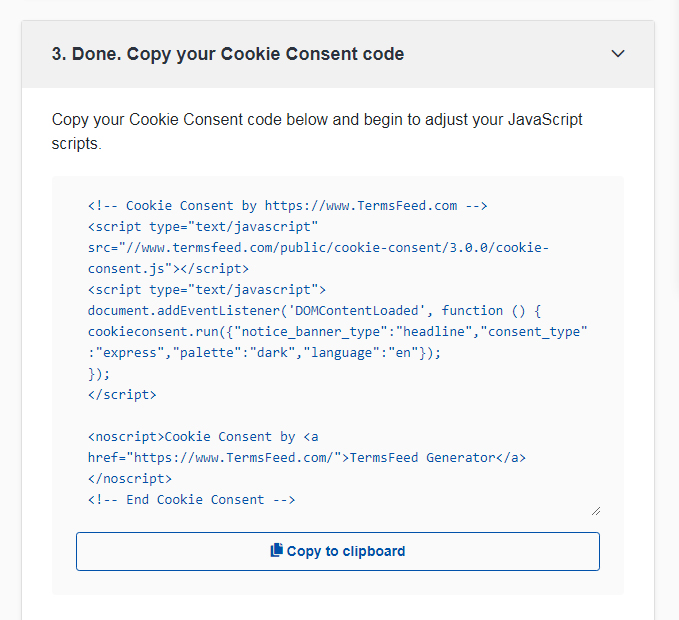 TermsFeed Cookies Consent: Copy your Cookie Consent code - Step 3