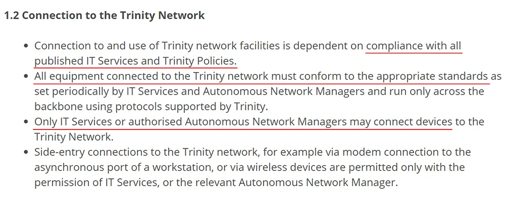Trinity College Dublin IT Security Policy: Connection to the Trinity Network clause
