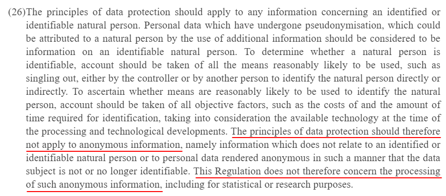EUR-Lex Europa: GDPR Recital 26 - Regulation does not apply to anonymous information