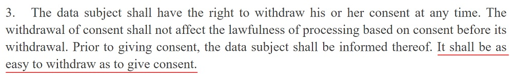 EUR-Lex GDPR: Article 7 Section 3 - The right to withdraw consent easily