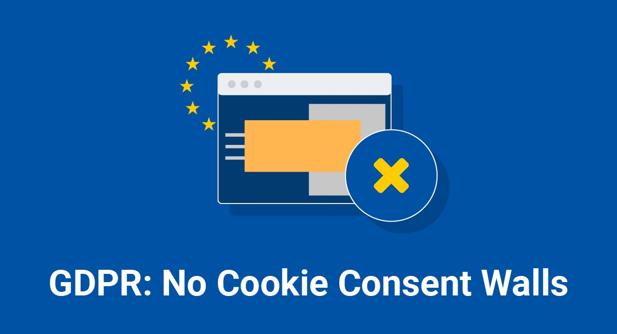 GDPR: No Cookie Consent Walls