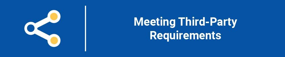 Meeting Third-Party Requirements