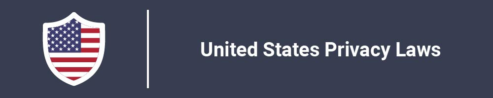 United States Privacy Laws