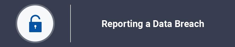Reporting a Data Breach