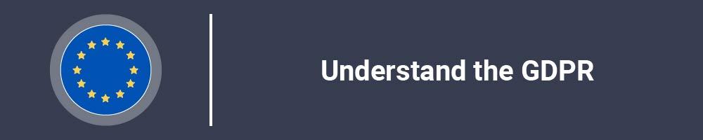 Understand the GDPR