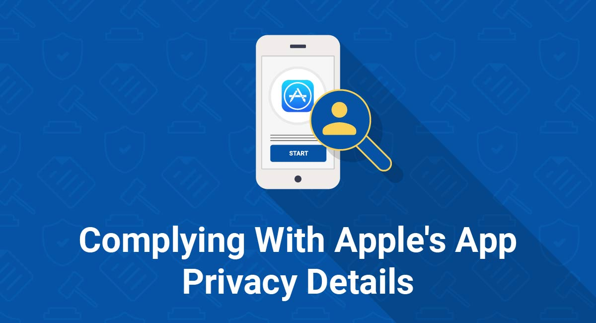 Complying With Apple's App Privacy Details