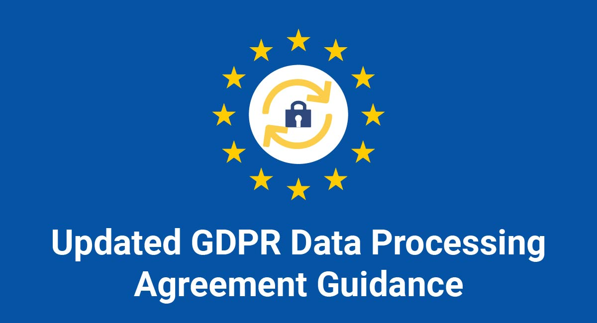 Updated GDPR Data Processing Agreement Guidance