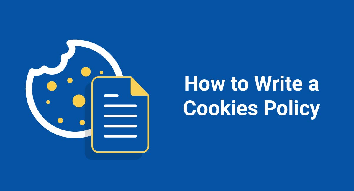 How to Write a Cookies Policy