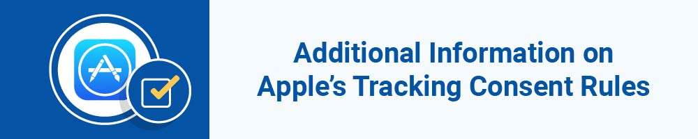 Additional Information on Apple's Tracking Consent Rules