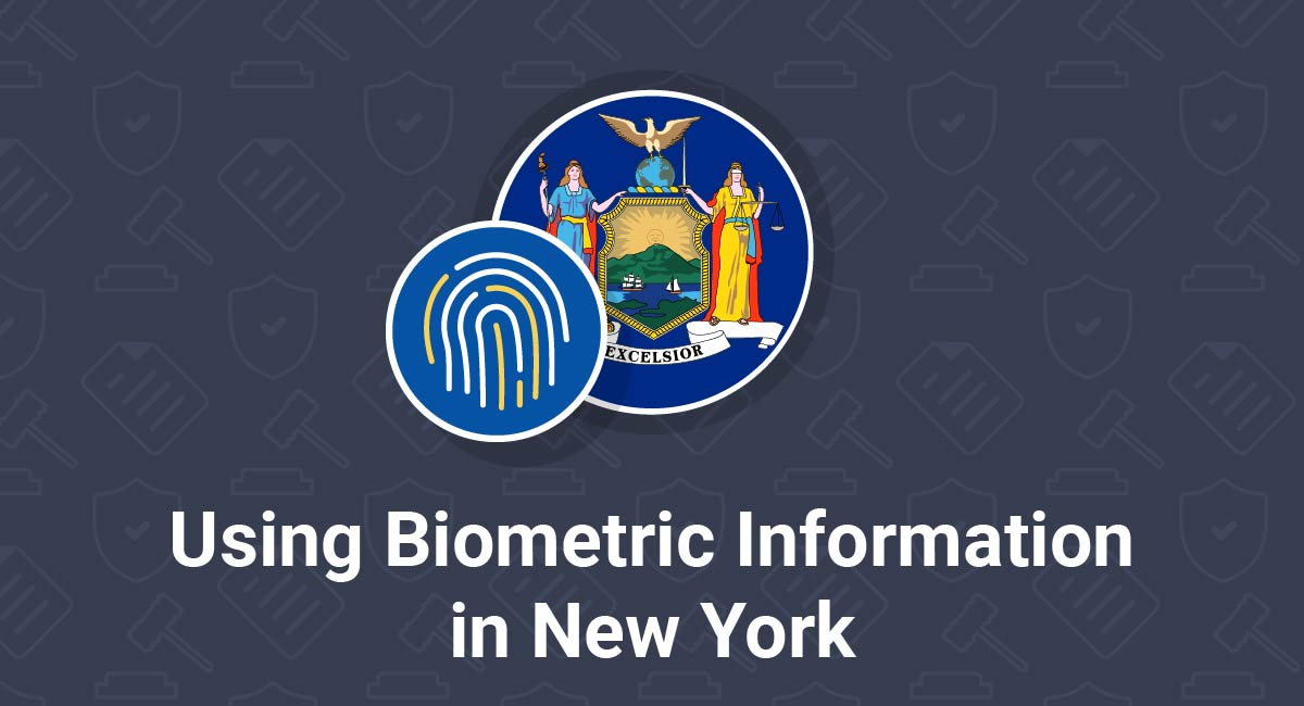 Using Biometric Information in New York