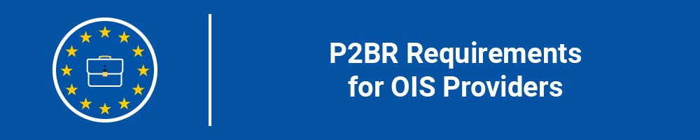 P2BR Requirements for OIS Providers