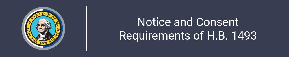 Notice and Consent Requirements of H.B. 1493