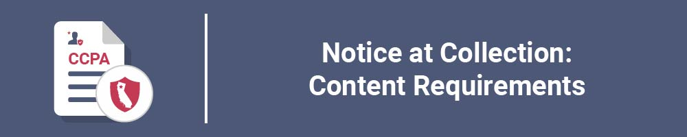 Notice at Collection: Content Requirements