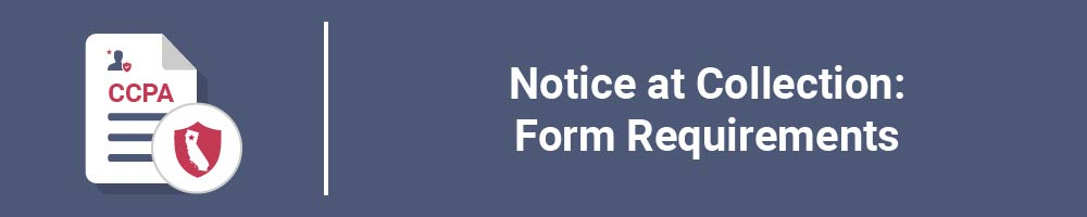Notice at Collection: Form Requirements