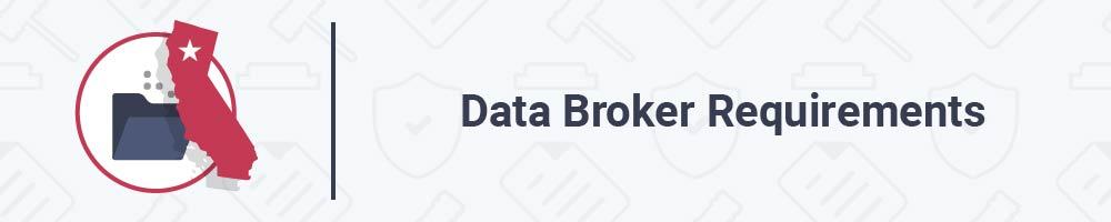 Data Broker Requirements