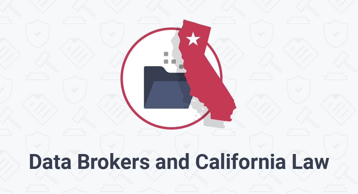 Data Brokers and California Law