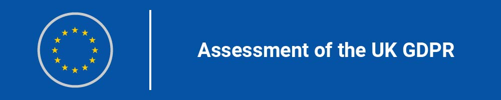 Assessment of the UK GDPR