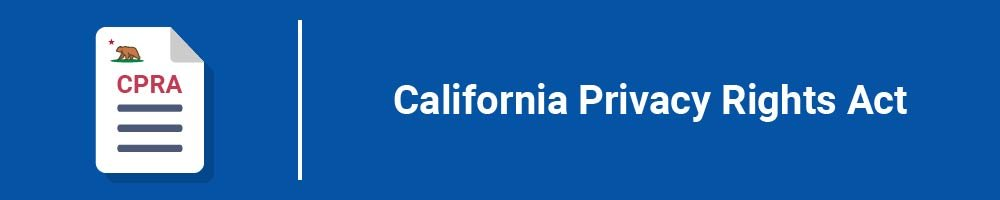 California Privacy Rights Act