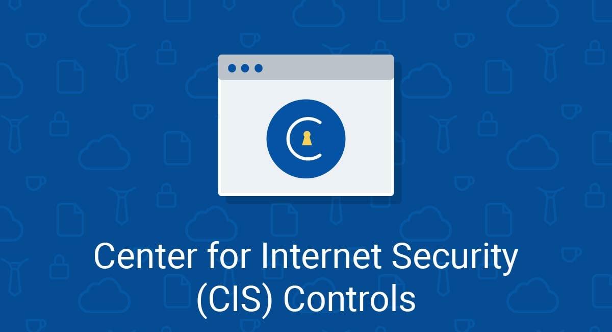 Center for Internet Security (CIS) Controls