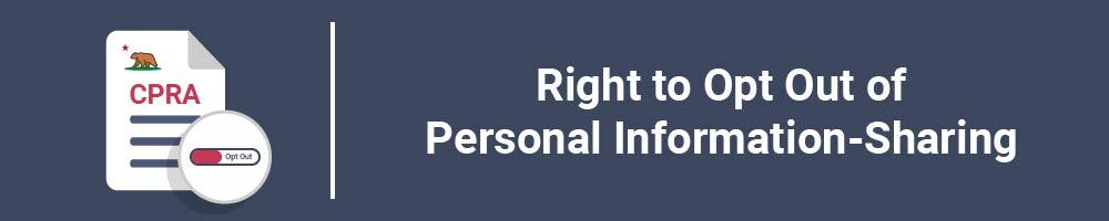 Right to Opt Out of Personal Information-Sharing