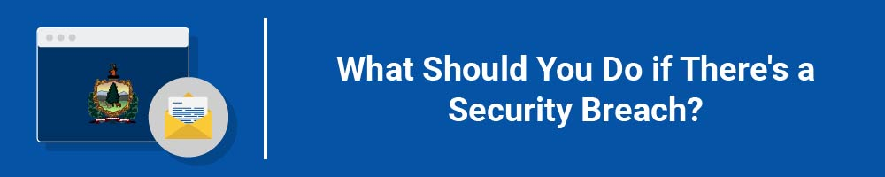 What Should You Do if There's a Security Breach?