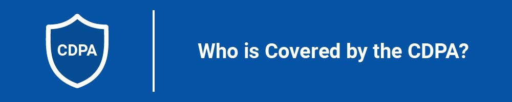 Who is Covered by the CDPA?