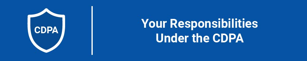Your Responsibilities Under the CDPA
