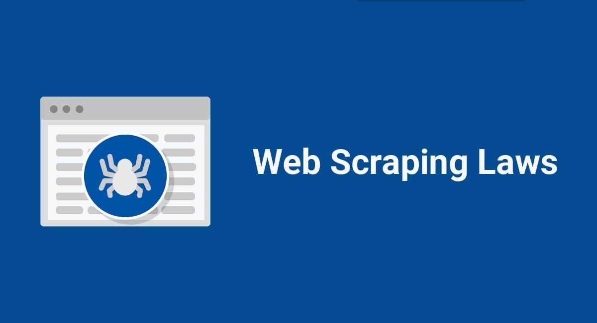 Web Scraping Laws