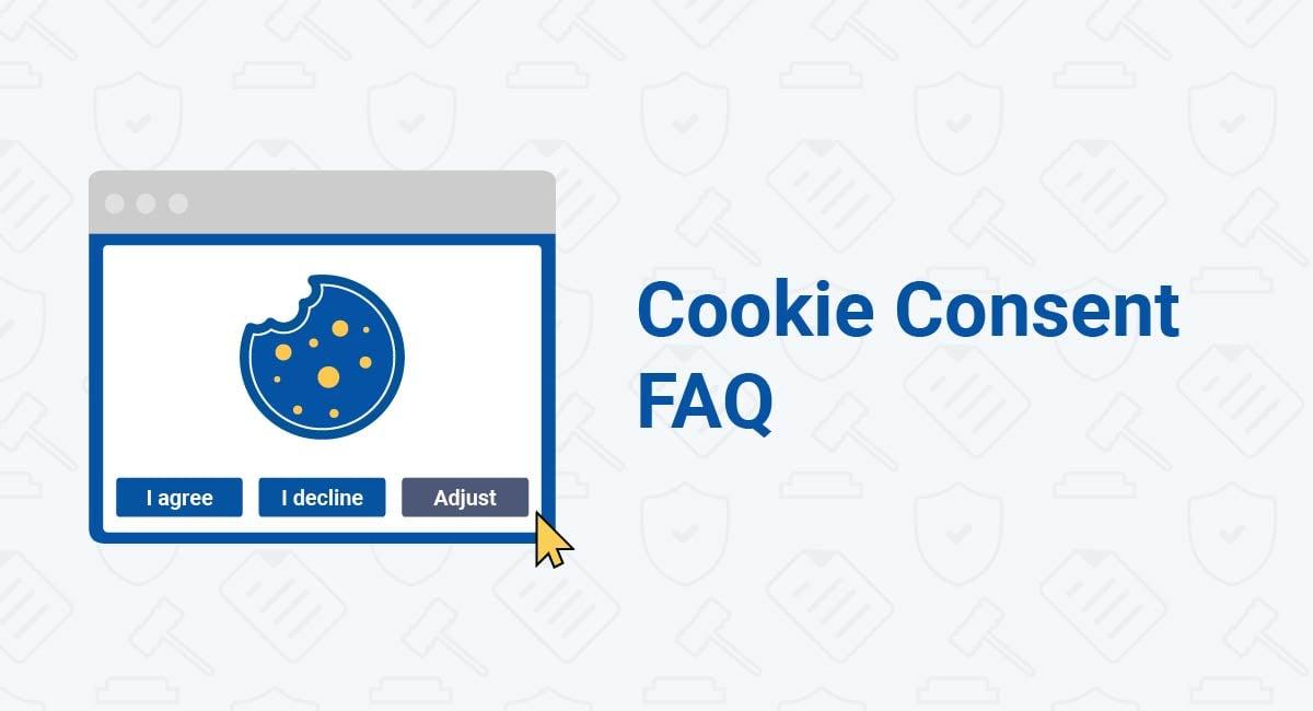 Cookie Consent FAQ