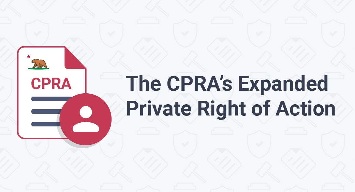 The CPRA's Expanded Private Right of Action