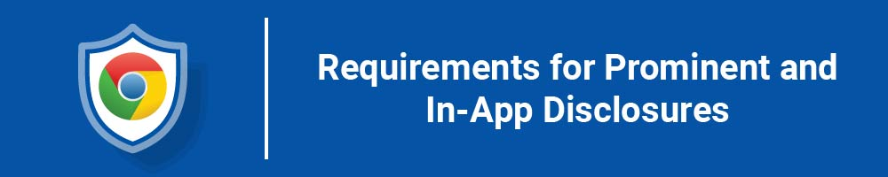 Requirements for Prominent and In-App Disclosures
