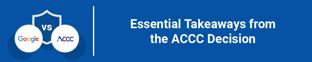 Essential Takeaways from the ACCC Decision