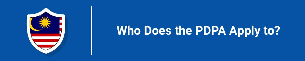 Who Does the PDPA Apply to?