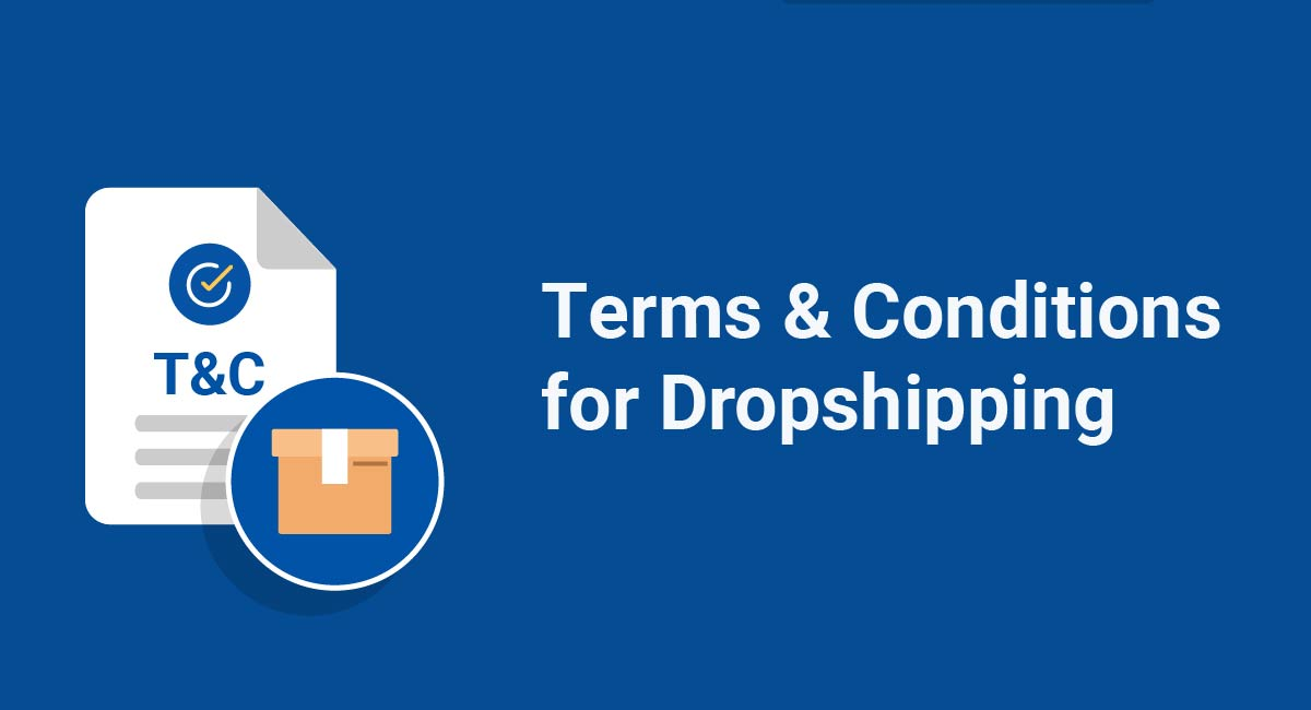 Terms & Conditions for Dropshipping