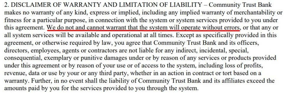 Community Trust Bank User Terms and Conditions: Disclaimer of Warranty and Limitation of Liability clause