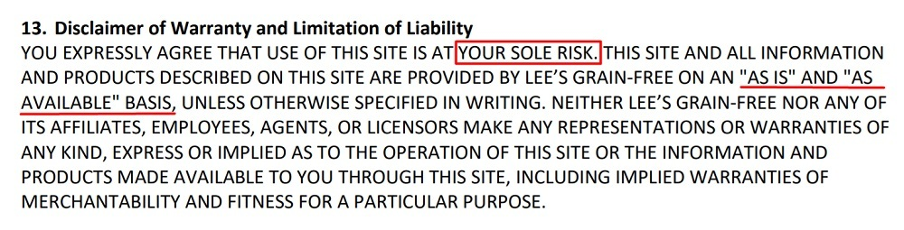 Lees Grain Free Terms of Use and Sale: Disclaimer of Warranty and Limitation of Liability clause