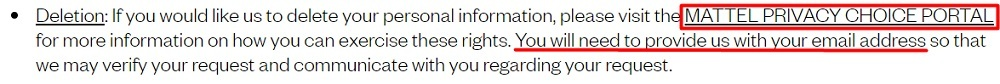 Mattel Privacy Statement: California Privacy rights clause - Deletion, Access and Information section - Deletion excerpt