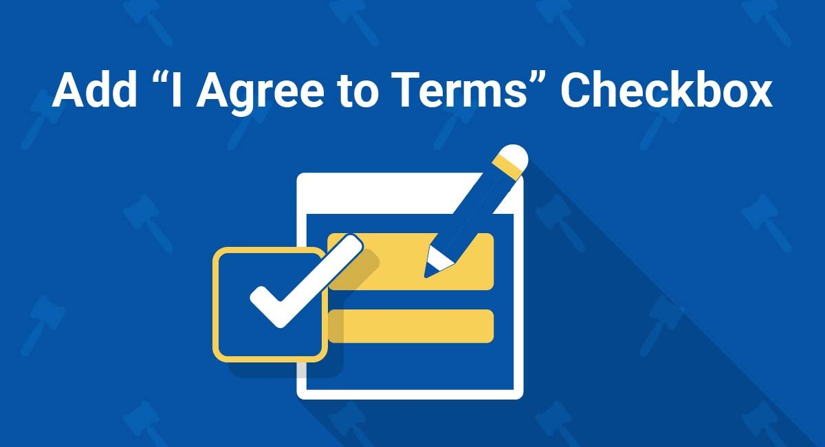 """Add """"I Agree to Terms"""" Checkbox"""